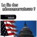 La fin des néoconservateurs ?