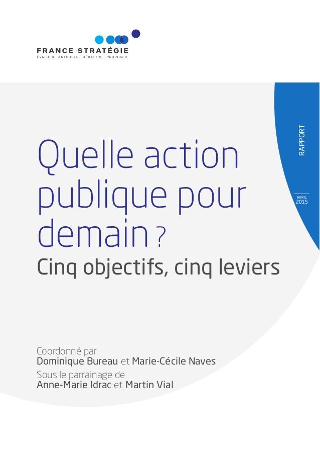 rapport-quelle-action-publique-pour-demain-5-objectifs-5-leviers-1-638