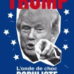 Parution de mon nouveau livre, sur Donald Trump, en août 2016